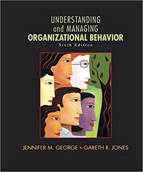 Pay for Understanding and Managing Organizational Behavior (6th Edit