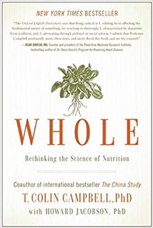 Pay for Whole - Rethinking the Science of Nutrition