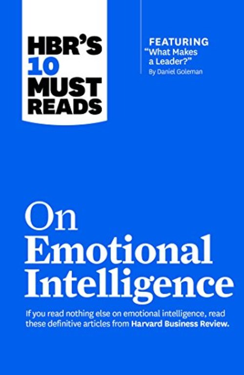 Pay for HBRs 10 Must Reads - On Emotional Intelligence