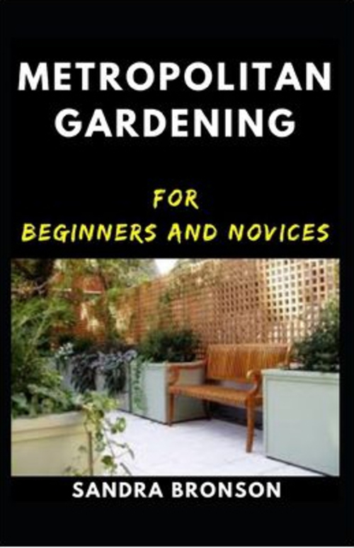 Pay for Metropolitan Gardening for Beginners and Novices