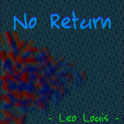 Pay for Leo Louis - No Return