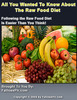 Thumbnail All You Wanted To Know About The Raw Food Diet