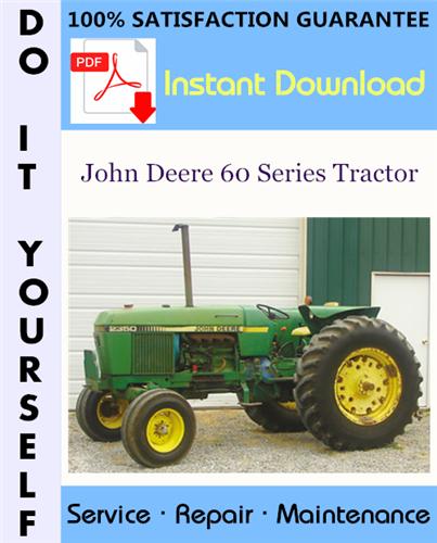Thumbnail John Deere 60 Series Tractor Service Repair Workshop Manual ☆