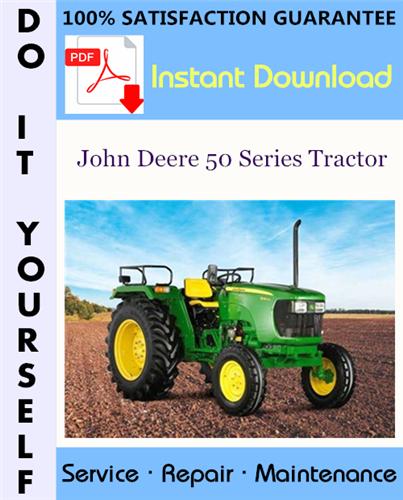 Thumbnail John Deere 50 Series Tractor Service Repair Workshop Manual ☆