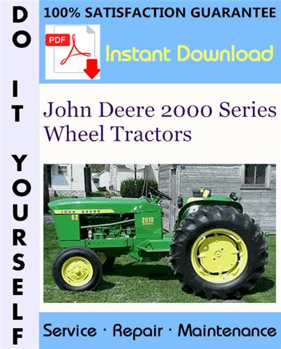 Thumbnail John Deere 2000 Series Wheel Tractors Service Repair Workshop Manual (SM2036) ☆
