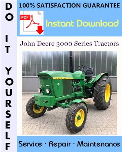Thumbnail John Deere 3000 Series Tractors Service Repair Workshop Manual (SM2038) ☆