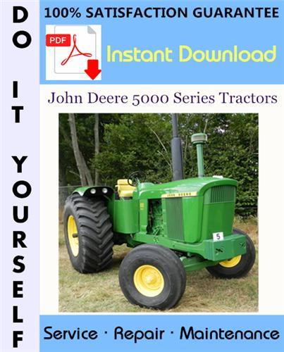 Thumbnail John Deere 5000 Series Tractors Service Repair Workshop Manual ☆