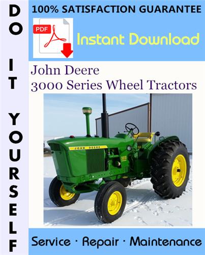 Thumbnail John Deere 3000 Series Wheel Tractors Service Repair Workshop Manual (SM2041) ☆