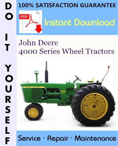 Thumbnail John Deere 4000 Series Wheel Tractors Service Repair Workshop Manual (SM2042) ☆