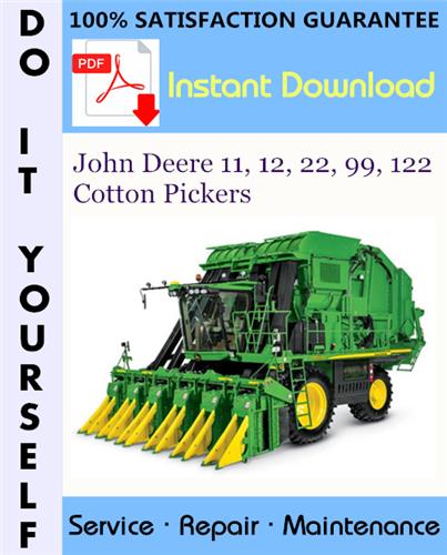 Thumbnail John Deere 11, 12, 22, 99, 122 Cotton Pickers Service Repair Workshop Manual ☆