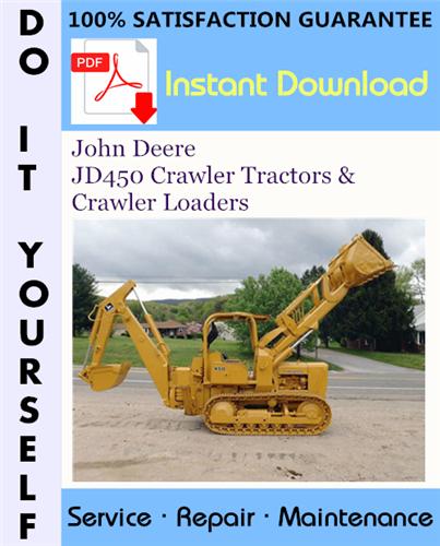 Thumbnail John Deere JD450 Crawler Tractors & Crawler Loaders Service Repair Workshop Manual ☆