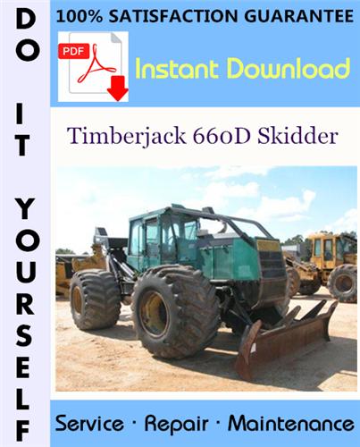 Thumbnail Timberjack 660D Skidder Service Repair Workshop Manual (S/N: 10EC1211 and UP) ☆