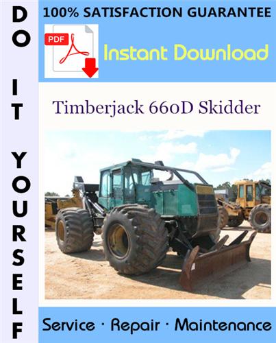 Thumbnail Timberjack 660D Skidder Service Repair Workshop Manual (S/N: 10EC1223 and up) ☆