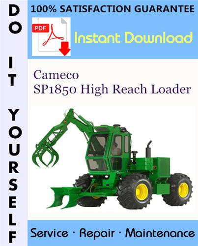Thumbnail Cameco SP1850 High Reach Loader Service Repair Workshop Manual ☆
