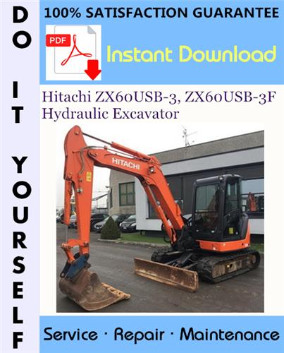 Thumbnail Hitachi ZX60USB-3, ZX60USB-3F Hydraulic Excavator Technical Manual + Circuit Diagram ☆