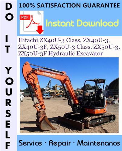 Thumbnail Hitachi ZX40U-3 Class, ZX40U-3, ZX40U-3F, ZX50U-3 Class, ZX50U-3, ZX50U-3F Hydraulic Excavator Technical Manual + Circuit Diagram ☆