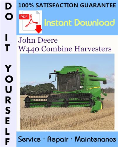 Thumbnail John Deere W440 Combine Harvesters Technical Manual ☆