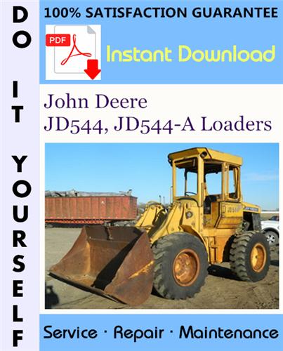 Thumbnail John Deere JD544, JD544-A Loaders Technical Manual ☆