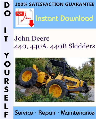 Thumbnail John Deere 440, 440A, 440B Skidders Technical Manual ☆
