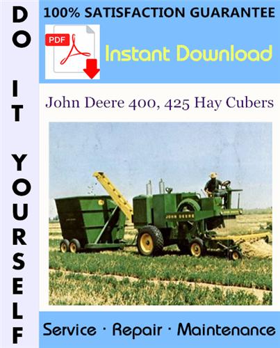 Thumbnail John Deere 400, 425 Hay Cubers Technical Manual ☆