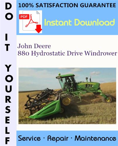 Thumbnail John Deere 880 Hydrostatic Drive Windrower Technical Manual ☆