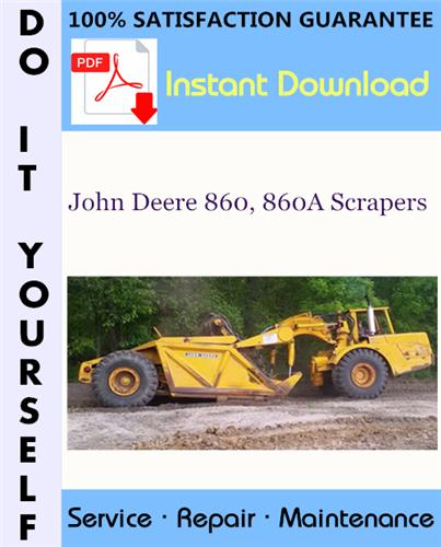 Thumbnail John Deere 860, 860A Scrapers Technical Manual ☆