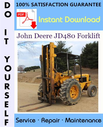 Thumbnail John Deere JD480 Forklift Technical Manual ☆