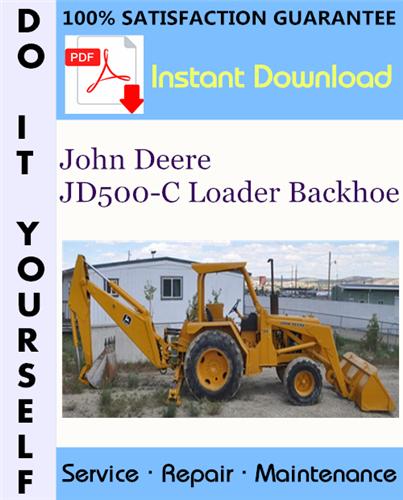 Thumbnail John Deere JD500-C Loader Backhoe Technical Manual ☆