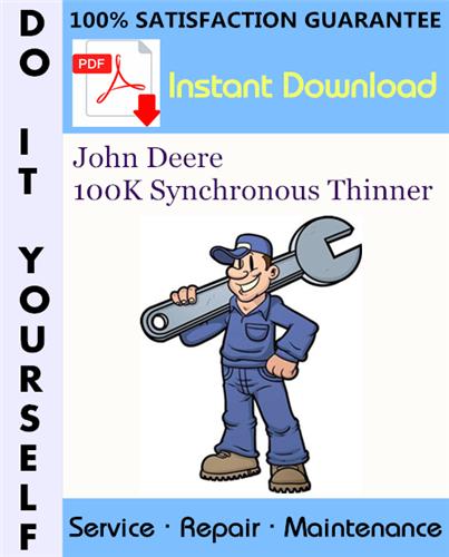 Thumbnail John Deere 100K Synchronous Thinner Service Repair Workshop Manual ☆