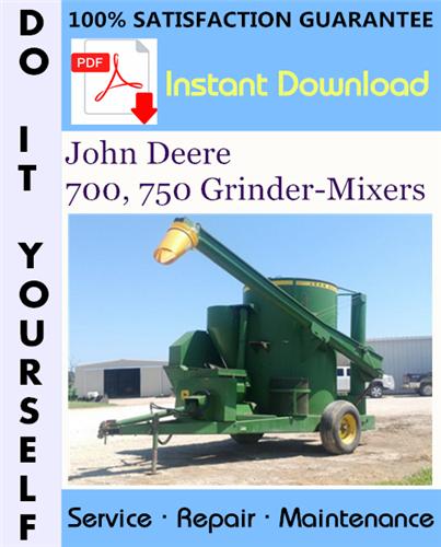 Thumbnail John Deere 700, 750 Grinder-Mixers Technical Manual ☆