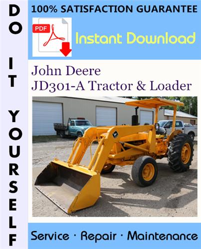 Thumbnail John Deere JD301-A Tractor & Loader Technical Manual ☆