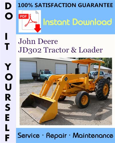 Thumbnail John Deere JD302 Tractor & Loader Technical Manual ☆
