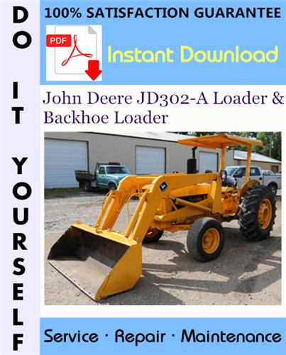 Thumbnail John Deere JD302-A Loader & Backhoe Loader Technical Manual ☆