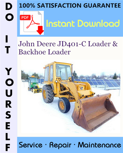Thumbnail John Deere JD401-C Loader & Backhoe Loader Technical Manual ☆