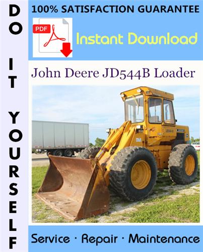Thumbnail John Deere JD544B Loader Technical Manual ☆