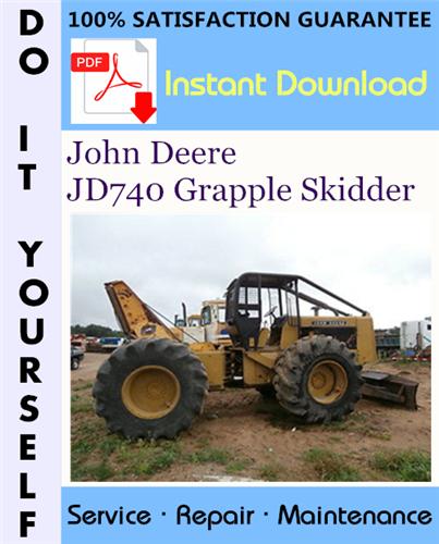 Thumbnail John Deere JD740 Grapple Skidder Technical Manual ☆