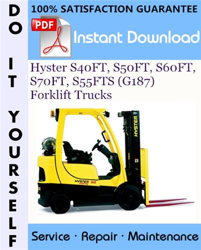 Thumbnail Hyster S40FT, S50FT, S60FT, S70FT, S55FTS (G187) Forklift Trucks Service Repair Workshop Manual ☆