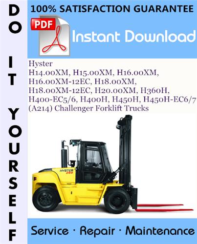 Thumbnail Hyster H14.00XM, H15.00XM, H16.00XM, H16.00XM-12EC, H18.00XM, H18.00XM-12EC, H20.00XM, H360H, H400-EC5/6, H400H, H450H, H450H-EC6/7 (A214) Challenger Forklift Trucks Service Repair Workshop Manual