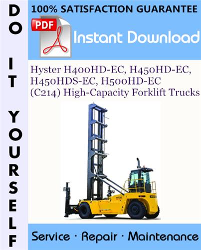 Thumbnail Hyster H400HD-EC, H450HD-EC, H450HDS-EC, H500HD-EC (C214) High-Capacity Forklift Trucks Service Repair Workshop Manual ☆
