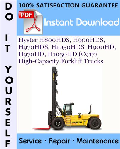 Thumbnail Hyster H800HDS, H900HDS, H970HDS, H1050HDS, H900HD, H970HD, H1050HD (C917) High-Capacity Forklift Trucks Service Repair Workshop Manual ☆