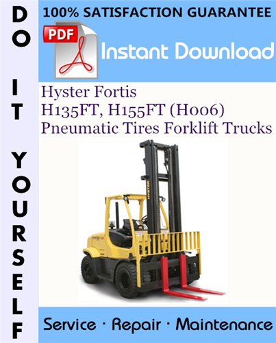 Thumbnail Hyster Fortis H135FT, H155FT (H006) Pneumatic Tires Forklift Trucks Service Repair Workshop Manual ☆
