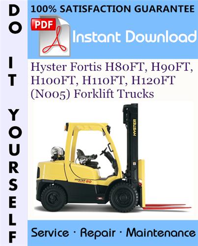 Thumbnail Hyster Fortis H80FT, H90FT, H100FT, H110FT, H120FT (N005) Forklift Trucks Service Repair Workshop Manual ☆