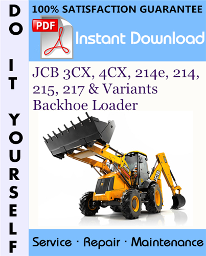 Thumbnail JCB 3CX, 4CX, 214e, 214, 215, 217 & Variants Backhoe Loader Service Repair Workshop Manual (S/N: 400001 To 460000) ☆