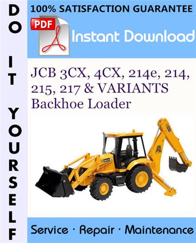 Thumbnail JCB 3CX, 4CX, 214e, 214, 215, 217 & VARIANTS Backhoe Loader Service Repair Workshop Manual (S/N: 3CX 4CX - 930001 to 960000, 214e 214 215 217 - 903000 Onwards) ☆