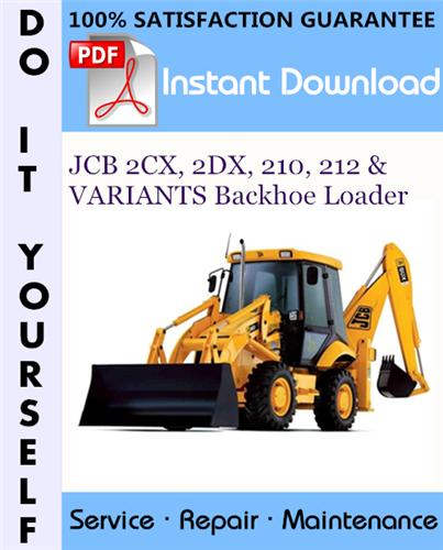 Thumbnail JCB 2CX, 2DX, 210, 212 & VARIANTS Backhoe Loader Service Repair Workshop Manual ☆