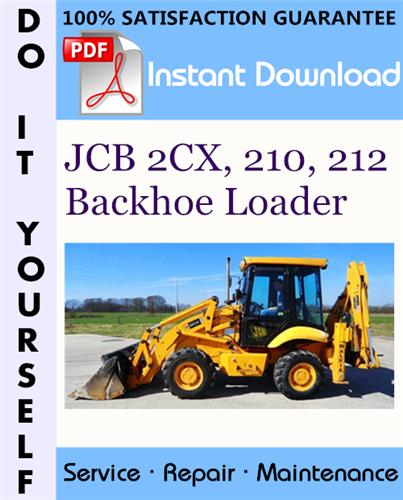 Thumbnail JCB 2CX, 210, 212 Backhoe Loader Service Repair Workshop Manual ☆