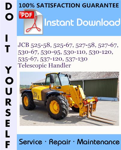 Thumbnail JCB 525-58, 525-67, 527-58, 527-67, 530-67, 530-95, 530-110, 530-120, 535-67, 537-120, 537-130 Telescopic Handler Service Repair Workshop Manual ☆