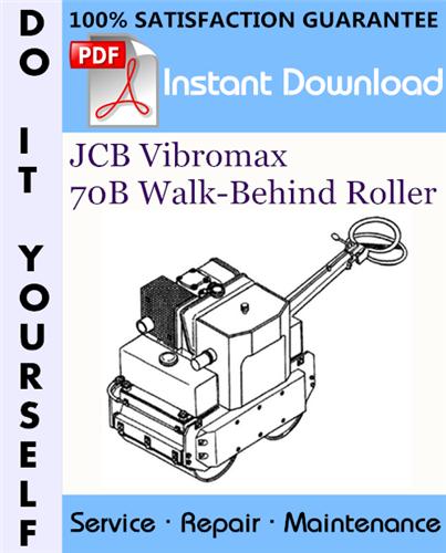 Thumbnail JCB Vibromax 70B Walk-Behind Roller Service Repair Workshop Manual ☆