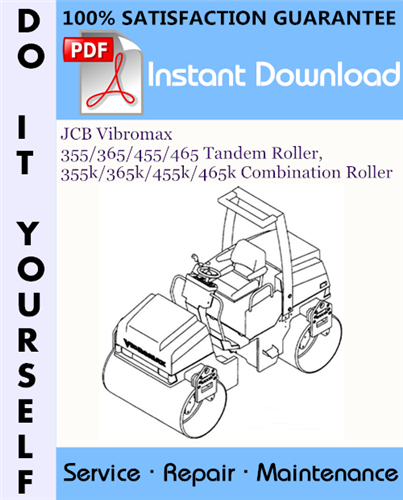 Thumbnail JCB Vibromax 355 / 365 / 455 / 465 Tandem Roller, 355k / 365k / 455k / 465k Combination Roller Service Repair Workshop Manual ☆