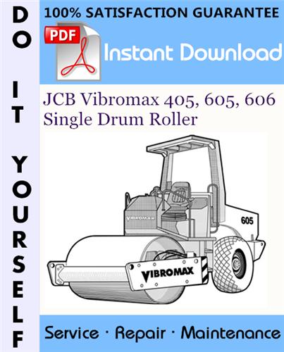 Thumbnail JCB Vibromax 405, 605, 606 Single Drum Roller Service Repair Workshop Manual ☆